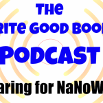 Podcast Episode 21 – Preparing for NaNoWriMo