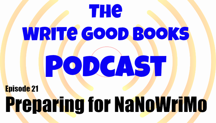 In this episode of The Write Good Books Podcast, Jason and Scott talk about National Novel Writing Month (NaNoWriMo). What is it? Why should you do it? How can you prepare for it?