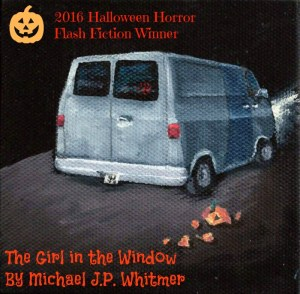 """""""The Girl in the Window"""" By Michael J.P. Whitmer, winner of the 2016 Theme of Absence Halloween Horror Flash Fiction contest. Illustration by Tim Bougger"""
