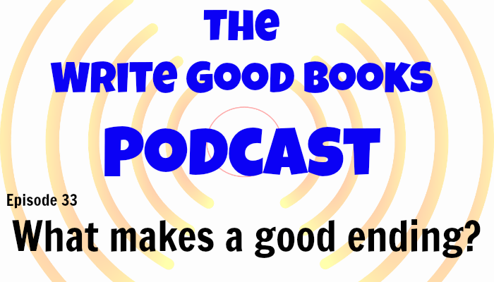 In this episode of The Write Good Books Podcast, Jason and Scott look at how to end your short story or novel. What should an ending accomplish? What makes a good ending and what makes bad one?