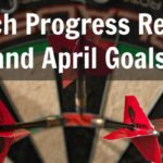 March Progress Report and April Goals 2017