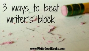 Three ways to beat writer's block