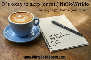 NaNoWriMo is a great exercise for new and experienced writers alike. But it's not something you need to do every year. Here are my thoughts on skipping it.