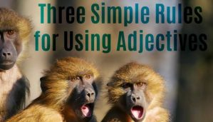 Three Simple Rules for Using Adjectives