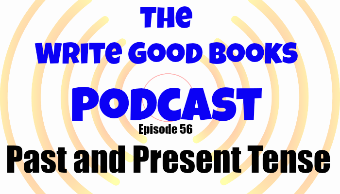 In this episode of The Write Good Books Podcast, Jason and Scott take a look at past tense and present tense in fiction, discuss their preferences both as readers and writers, and share some advice on when you should use past or present.