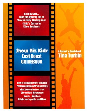 Hollywood Showbiz East Coast Kids Guidebook Tina Turbin