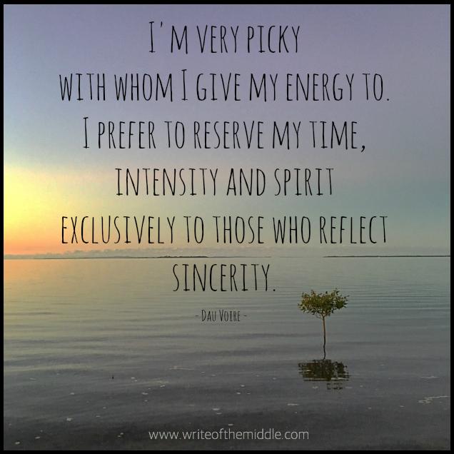 sincerity, energy, time, intensity, spirit, sincerity, quote, quotes, dau voire