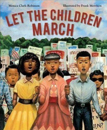 Let the Children March by Monica Clark-Robinson (Author), Frank Morrison (Illustrator)