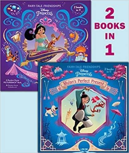 Mulan's Perfect Present/Jasmine's New Friends by Cynthea Liu