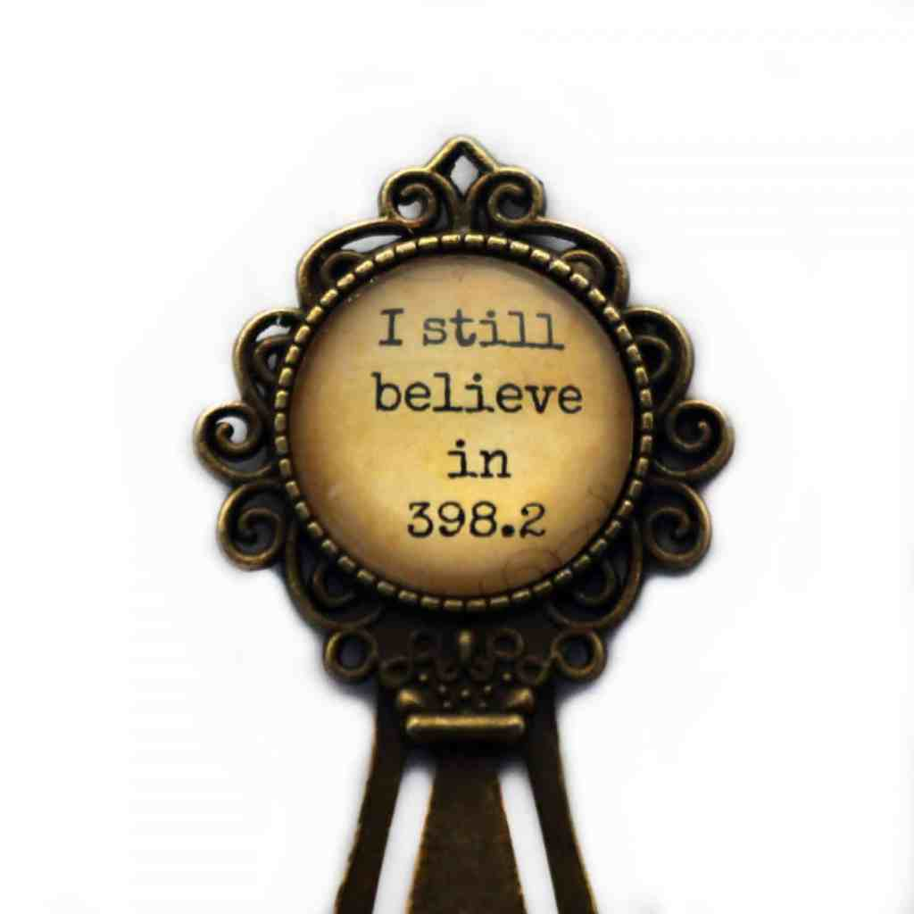 "Fairy Tale ""I still believe in 398.2"" Bookmark"