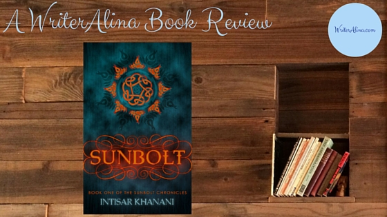 Sunbolt (The Sunbolt Chronicles Book 1) Book Review