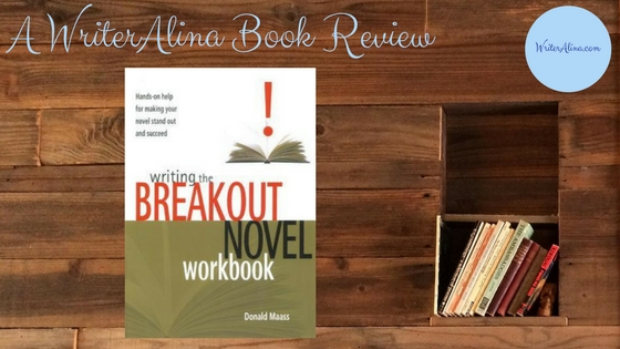 Writing the Breakout Novel Workbook Book Review