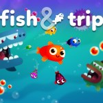 Fish & Trip –  Tips and Tricks Guide: Hints, Cheats, and Strategies