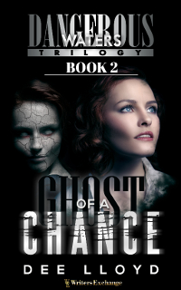 Dangerous Waters Trilogy, Book 2: Ghost of a Chance