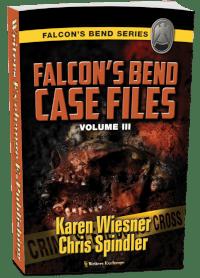 Falcon's Bend Case Files, Volume III 3d cover