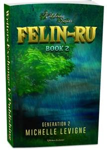Wildvine Series, Generation 2: Book 2: Felin-Ru 3d cover