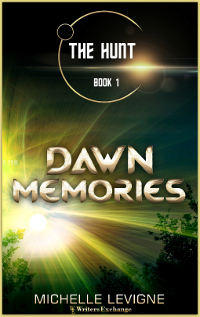 The Hunt Series, Book 1: Dawn Memories