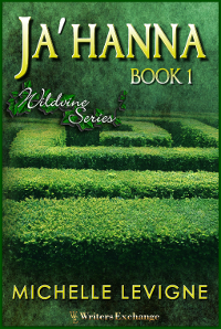 Wildvine Series, Book 1: Ja'Hanna