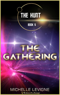 The Hunt Series, Book 5: The Gathering