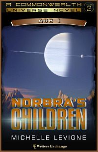 Commonwealth Universe, Age 1: Volume 2: Norbra's Children