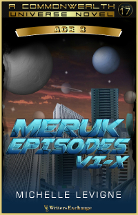 Commonwealth Universe, Age 3: Volume 17: The Meruk Episodes VI-X