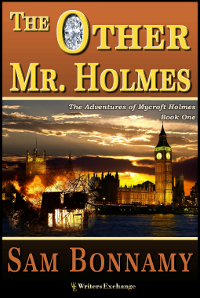 The Adventures of Mycroft Holmes, Book 1: The Other Mr. Holmes
