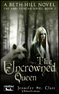 A Beth-Hill Novel: The Abby Duncan Series, Book 2: The Uncrowned Queen