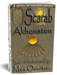 The Amarnan Kings, Book 1: Scarab-Akhenaten 3d cover