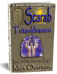 The Amarnan Kings, Book 3: Scarab-Tutankhamen 3d cover