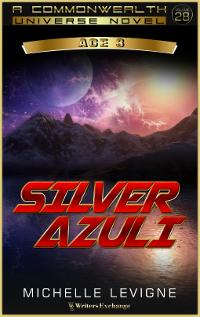 Commonwealth Universe, Age 3: Volume 28: Silver Azuli