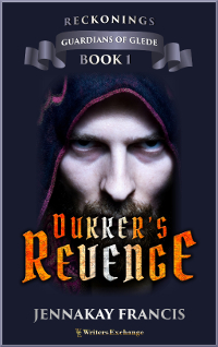 Guardians of Glede: Reckonings Book 1: Dukker's Revenge