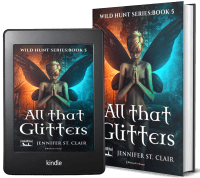 A Beth-Hill Novel: Wild Hunt Series, Book 5: All that Glitters 2 covers
