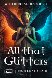 A Beth-Hill Novel: Wild Hunt Series, Book 5: All that Glitters