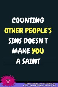 Counting other people's sins... Inspirational Quote