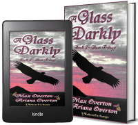 Glass Trilogy, Book 2: A Glass Darkly 2 covers