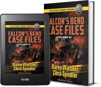 Falcon's Bend Case Files, Volume III covers