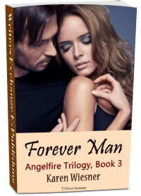Angelfire Trilogy, Book 3: Forever Man 3d cover
