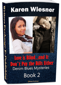Denim Blues Mysteries, Book 2: Love is Blind...and It Don't Pay the Bills Either 3d cover