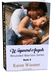Wounded Warriors Series, Book 4: Wayward Angels 3d cover