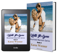 Wounded Warriors Series, Book 5: Until It's Gone 2 covers