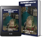Jane Doe Mystery, Book 1: Flowers from the Grave 2 covers