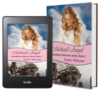 Friendship Heirlooms Series, Book 2: Michael's Angel 2 covers
