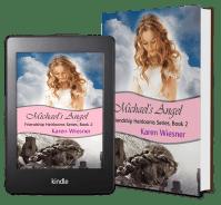 Friendship Heirlooms Series, Book 2: Michael's Angel 2 covers