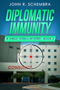 A Vince Torelli Mystery, Book 2: Diplomatic Immunity