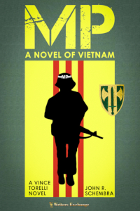 A Vince Torelli Novel: MP - A Novel of Vietnam
