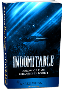 Arrow of Time Chronicles, Book 4: Indomitable 3d cover
