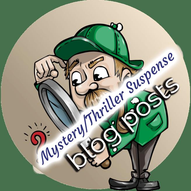 Mystery-Thriller-Suspense Blog Posts