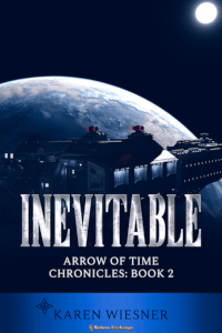 Arrow of Time Chronicles, Book 2: Inevitable 200 cover