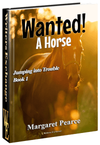 Jumping Into Trouble Series Book 1: Wanted! A Horse 3d cover