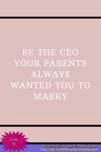 Be the CEO... Inspirational Quote